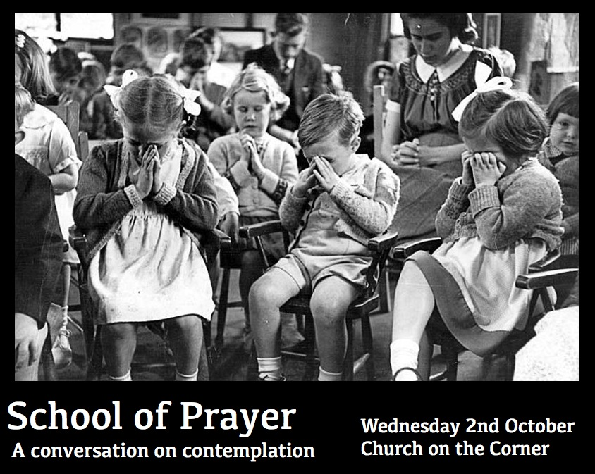 School of Prayer October 2013