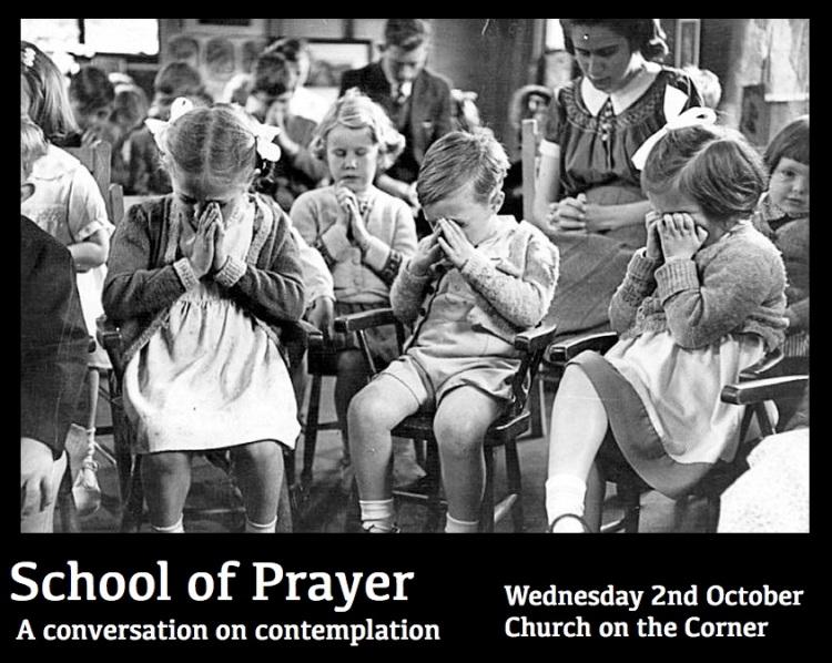 School of Prayer October 2013